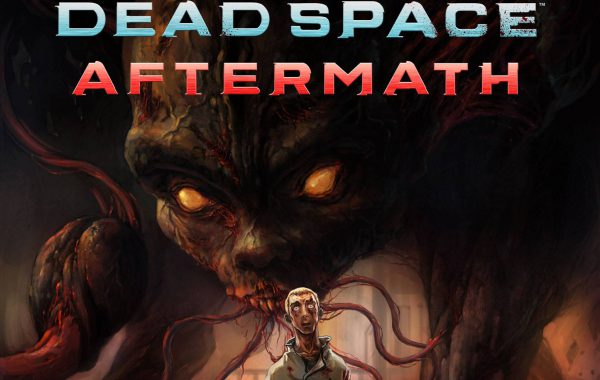 DEAD SPACE : AFTERMATH