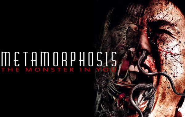 METAMORPHOSIS – Das Monster in dir