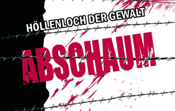 ABSCHAUM-HÖLLENLOCH DER GEWALT