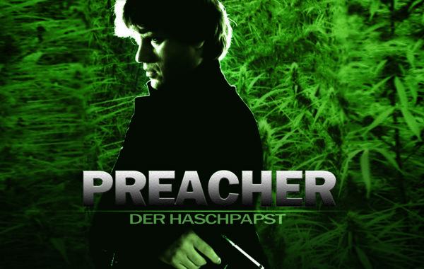 PREACHER- DER HASCHPAPST