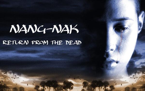 NANG NAK – RETURN FROM THE DEAD